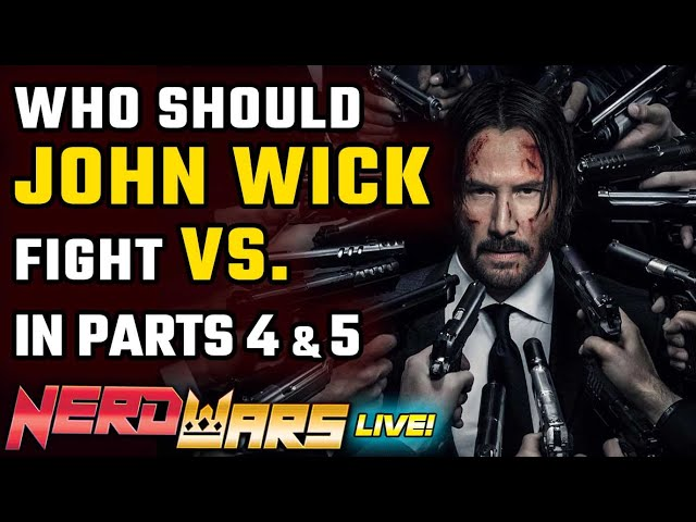 Who Should JOHN WICK VS... in Chapter 4 & 5