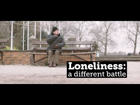 Loneliness: a different battle