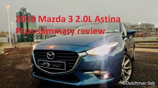 2016 Mazda 3 2.0L Astina Plus summary review