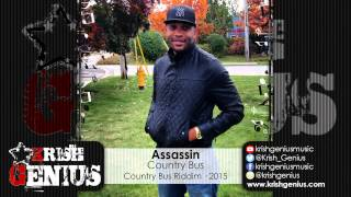 Assassin - Country Bus [Country Bus Riddim] March 2015