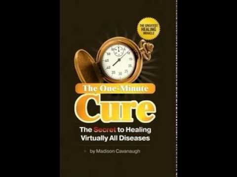 One Minute Cure For Virtually All Disease