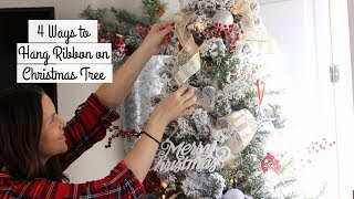 4 Ways to Hang Ribbon on Your Christmas Tree// How to Hang Ribbon on Christmas Tree