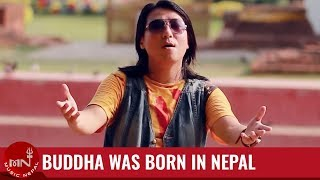 Buddha Was Born In Nepal By Dhiraj Rai (Official Music Video) HD