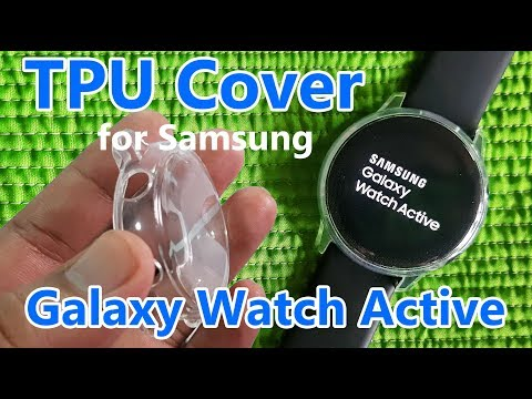 Protect You Samsung Galaxy Watch Active with this TPU Cover