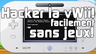[FR] Comment cracker sa vWii sur sa Wii U SANS JEUX facilement!