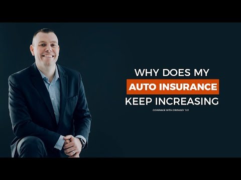 Why Does My Auto Insurance Keep Increasing