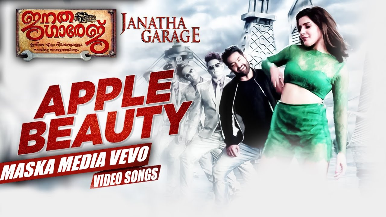 Download Apple Beauty Full Video Song -Janatha Garage Malayalam Songs -Mohanlal- NTR - Samantha