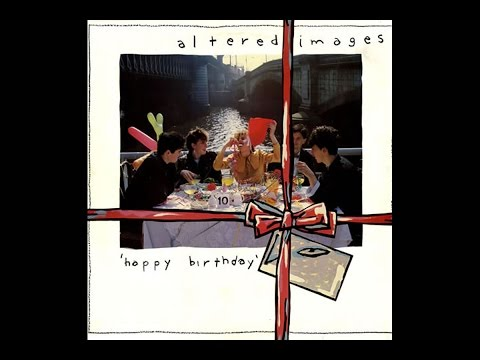 Altered Images  Happy Birthday 1981 Full Album
