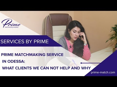 Matchmaking ukraine. Prime matchmaking service in Odessa:what clients we can not help and why Part.1