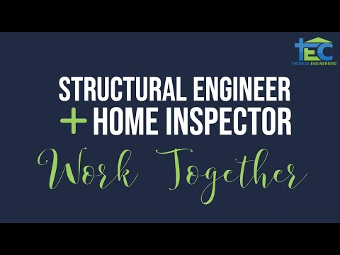 Structural Engineer Home Inspection - How We Work Together