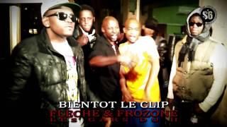 -BIENTOT LE CLIP- Les Gars du H - FLECHE & FROZONE