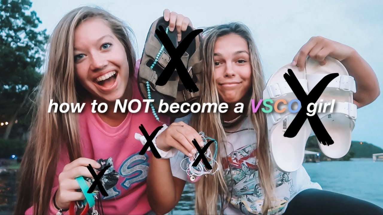 how to NOT become a VSCO girl
