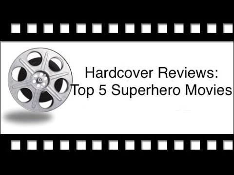 Thoughts And Ramble: My Top 5 Superhero MovIes (closed)