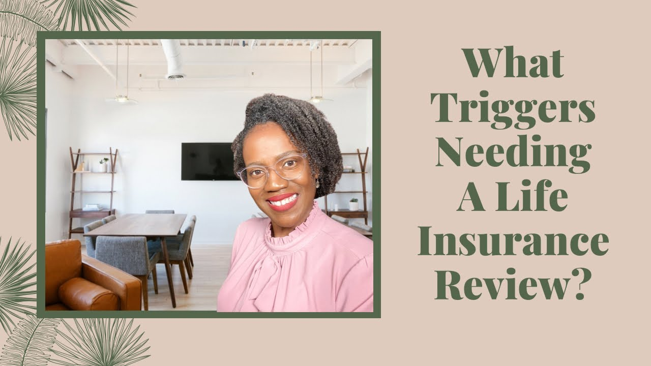 What Triggers the Need for a Life Insurance Review? - YouTube