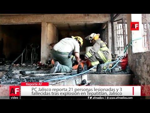 21 lesionados y 3 fallecidas tras explosi�n en Tepatitl�n, Jalisco