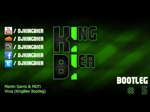Martin Garrix & MOTi - Virus (KingBier Bootleg)