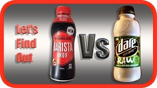 Barista Bros (Double Shot) VS Dare Raw (2.5 shot)  | ICED COFFEE