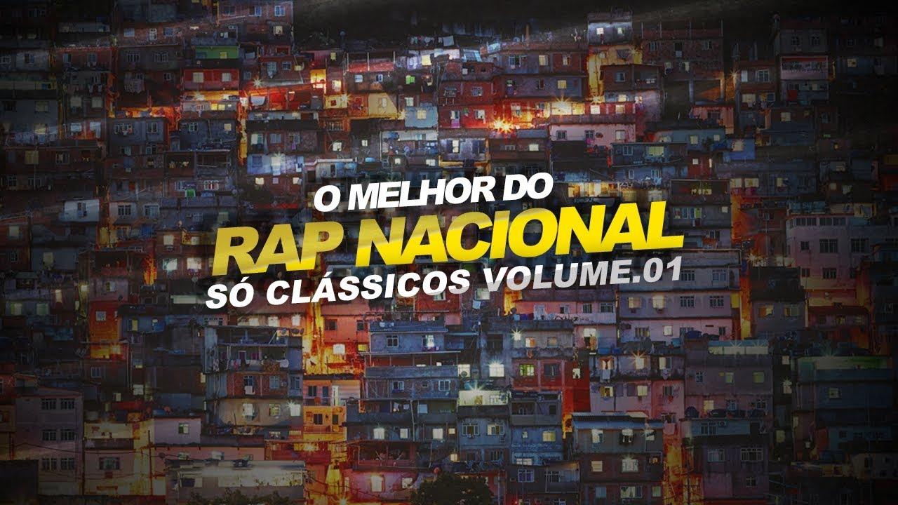 O Melhor do Rap Nacional - Só Clássicos Volume. 01 - YouTube