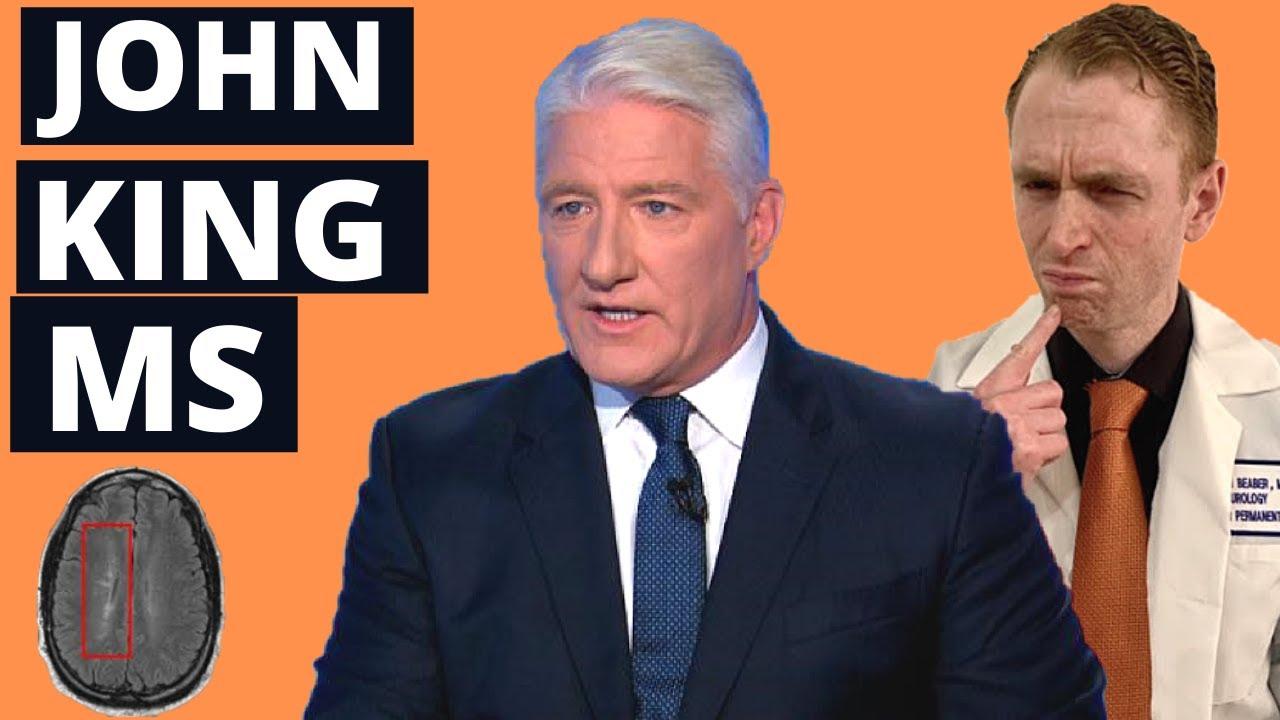CNN Anchor John King has Multiple Sclerosis (Neurologist Explains)