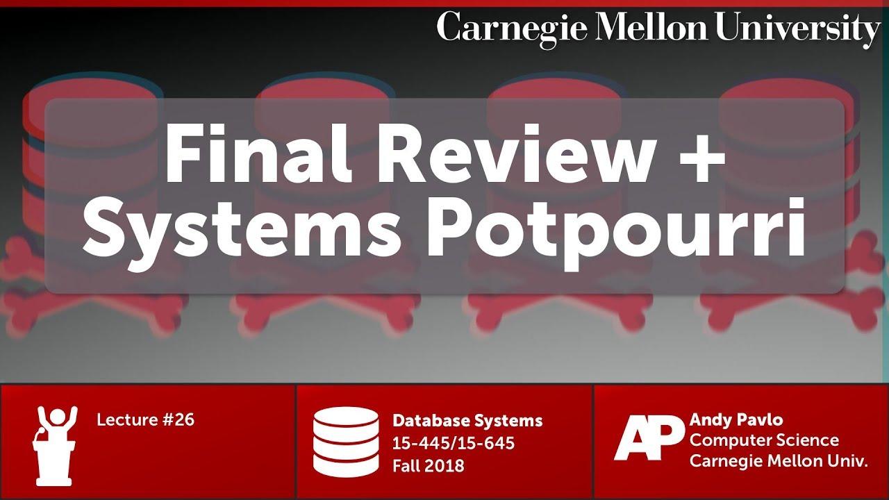 CMU Database Systems - 26 Systems Potpourri [CockroachDB, Spanner, MongoDB]  (Fall 2018)