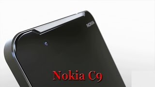 Nokia C9 is Finally Here