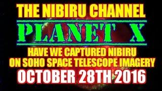 PLANET X 🔴 NIBIRU 🌎 INCREDIBLE NASA SOHO imagery October 29th 2016