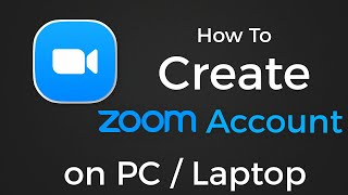 How To Create Zoom Account on PC / Laptop