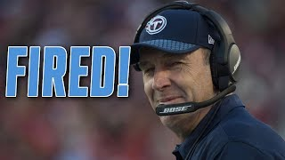 Tennessee Titans FIRE Head Coach Mike Mularkey!