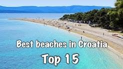 Top 15 Best Beaches In Croatia 2020