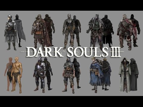 Dark Souls 3: ALL STARTING CLASSES ANALYSIS - YouTube