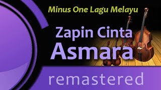 Zapin Cinta Asmara - Minus One (Remastered)
