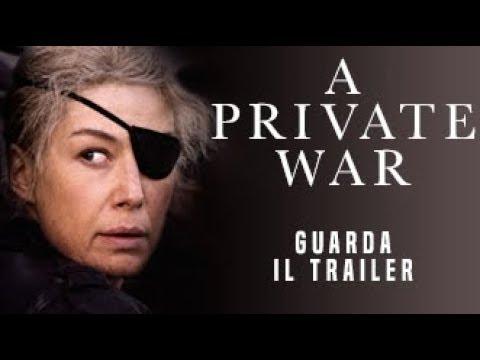 A PRIVATE WAR - Trailer Ufficiale - dal 22 novembre al cinema