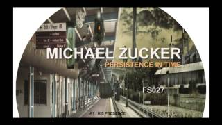 FS027 - MICHAEL ZUCKER - SPIRITUAL GRAFITTI