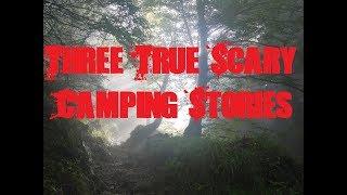 deep camping sories