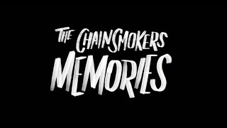 The Chainsmokers Memories Documentary