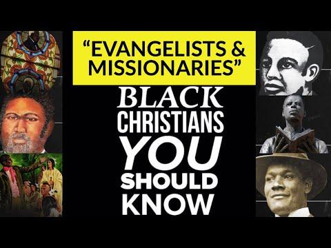 EVANGELISTS & MISSIONARIES | Black Christians You Should Know