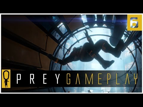 Let's Play PREY Gameplay Part 6 - THROUGH THE LOOKING GLASS - Walkthrough