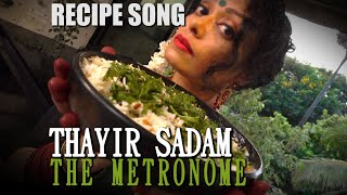 CURD RICE RECIPE SONG / THAYIR SADAM SONG ( South Indian Recipe ) / Sawan Dutta / The Metronome