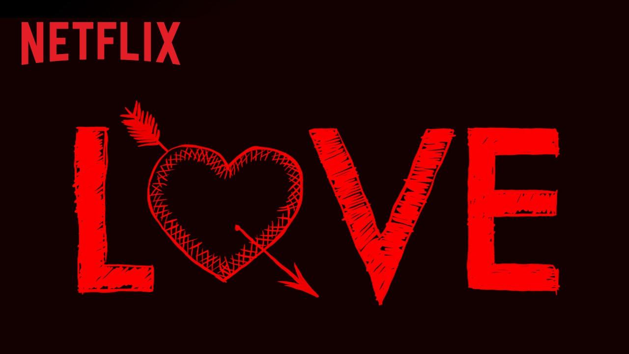 Love  Teaser HD  Netflix  YouTube