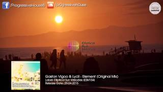 Gaston Vigoo & Lycii - Element (Original Mix) [Elliptical Sun Melodies]