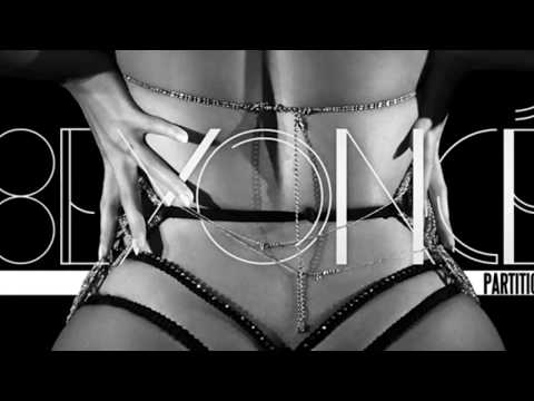 Beyonce - Partition (Clean) (No French)