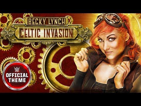 Becky Lynch - Celtic Invasion (Entrance Theme)
