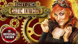Becky Lynch - Celtic Invasion (Entrance Theme)