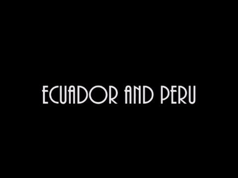 Ecuador and Peru
