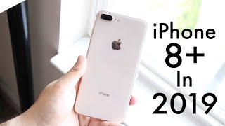 iPHONE 8 PLUS In 2019! (Still Worth It?) (Review)