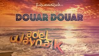 Download Video Cheb Khalass - Douar Douar Remix) By Adel Wayna K MP3 3GP MP4