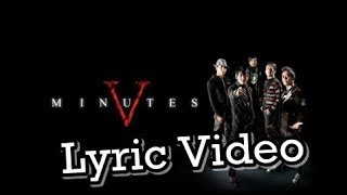 Five Minutes - Perih ( Lyric Video ) .