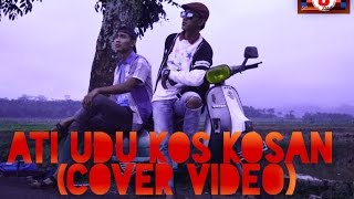 NDX AKA FAMILIA - ATI DUDU KOS-KOSAN (COVER VIDEO)