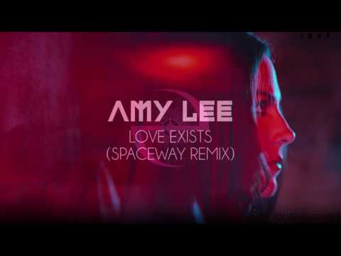 Amy Lee - Love Exists (Spaceway Remix)