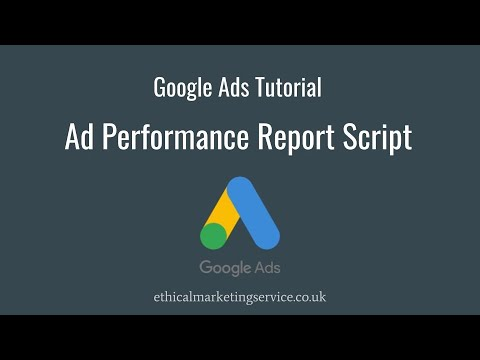 Google Ads Tutorial: Ad Performance Report Script thumbnail